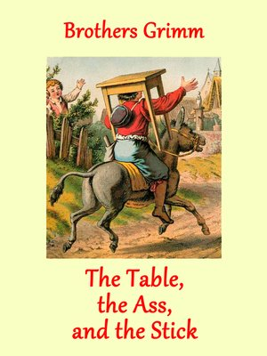 cover image of The Table, the Ass, and the Stick
