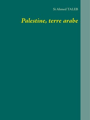 cover image of Palestine, terre arabe