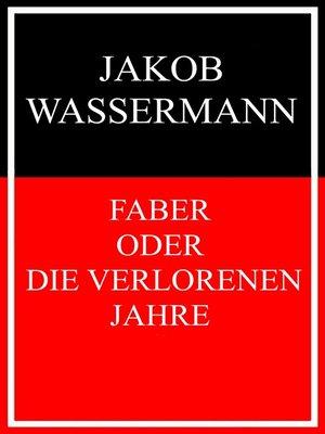 cover image of Faber oder Die verlorenen Jahre