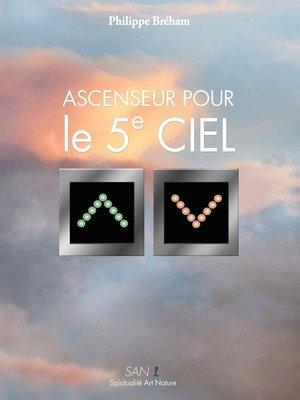 cover image of Ascenseur pour le 5e ciel