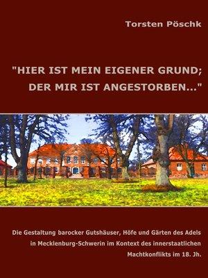 """cover image of """"HIER IST MEIN EIGENER GRUND; DER MIR IST ANGESTORBEN..."""""""