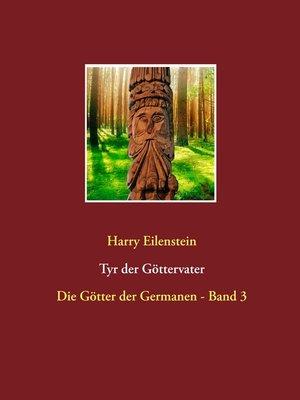 cover image of Tyr der Göttervater