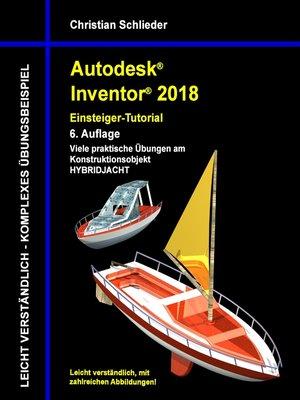 cover image of Autodesk Inventor 2018--Einsteiger-Tutorial Hybridjacht