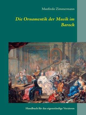 cover image of Die Ornamentik in der Musik des Barock