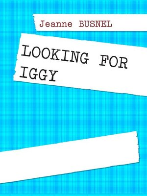 cover image of LOOKING FOR IGGY