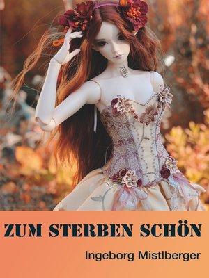 cover image of Zum Sterben schön