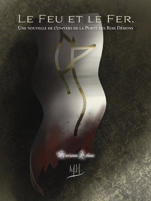 cover image of Le Feu et le Fer