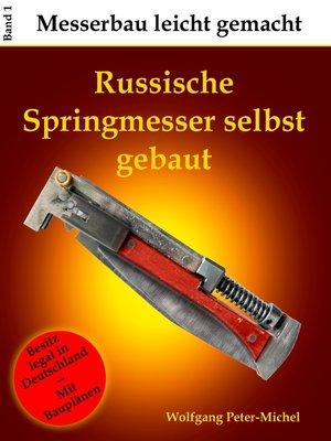 cover image of Russische Springmesser selbst gebaut