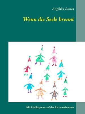 cover image of Wenn die Seele brennt