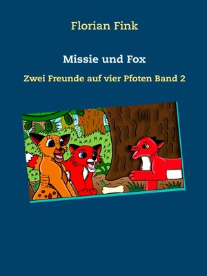 cover image of Missie und Fox