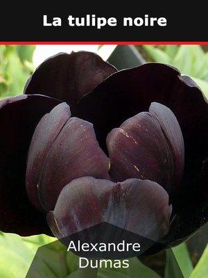 cover image of La tulipe noire