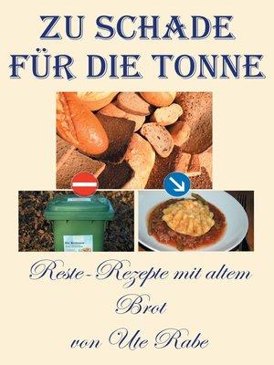 cover image of Zu schade für die Tonne