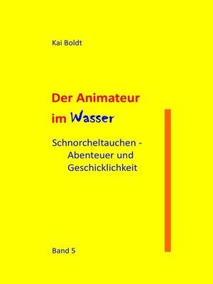 cover image of Schnorcheltauchen--Abenteuer und Geschicklichkeit