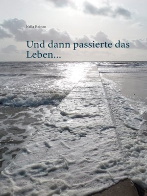 cover image of Und dann passierte das Leben ...
