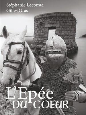 cover image of l'épée du coeur