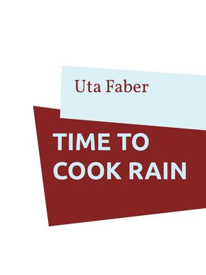 cover image of Time to cook rain
