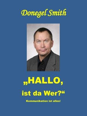 """cover image of """"Hallo, ist da wer?"""""""