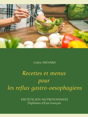 cover image of Recettes et menus pour les reflux gastro-oesophagiens