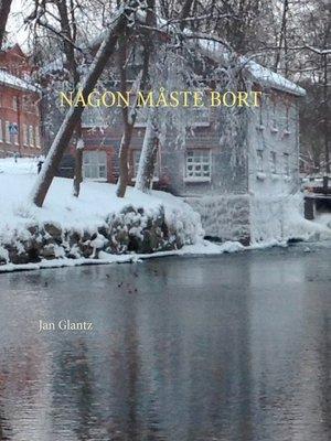 cover image of NÅGON MÅSTE BORT