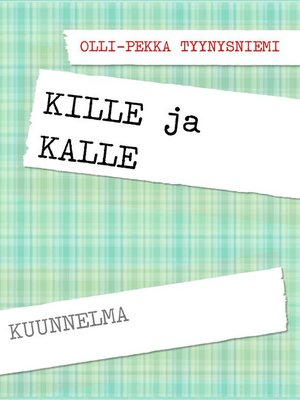 cover image of KILLE ja KALLE