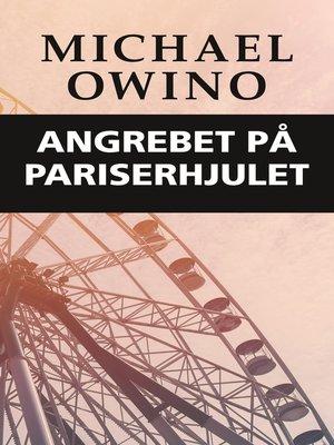 cover image of Angrebet på pariserhjulet