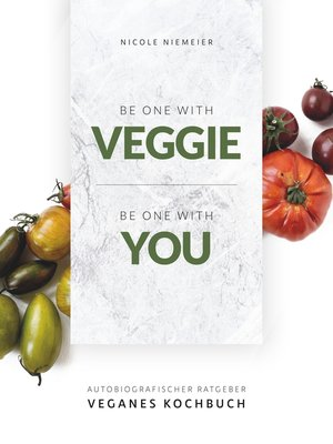 cover image of Be one with veggie