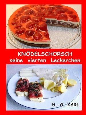 cover image of Knödelschorsch seine vierten Leckerchen