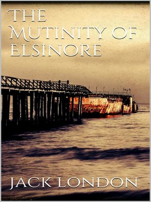 cover image of The Mutiny of the Elsinore