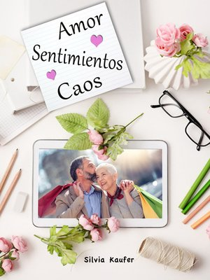 cover image of Amor, Sentimientos, Caos