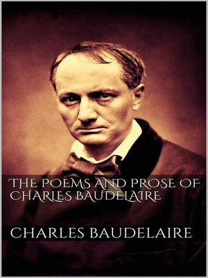 cover image of The Poems and Prose of Charles Baudelaire