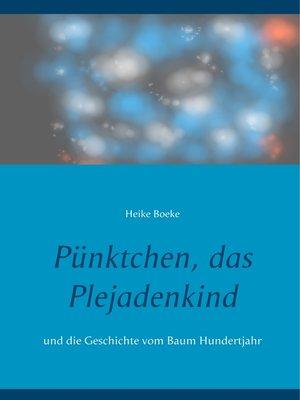 cover image of Pünktchen, das Plejadenkind