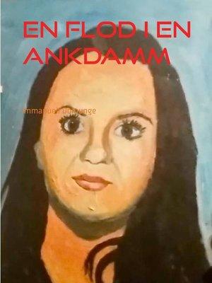 cover image of En flod i en ankdamm