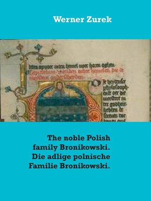 cover image of The noble Polish family Bronikowski. Die adlige polnische Familie Bronikowski.