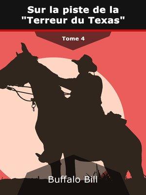 """cover image of Sur la piste de la """"Terreur du Texas"""""""