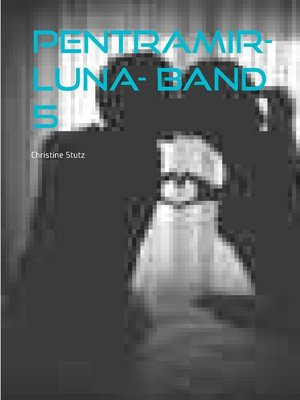 cover image of Pentramir- Luna- Band 5