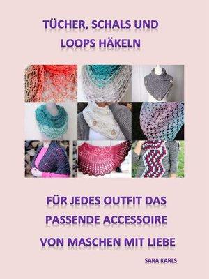 cover image of Tücher, Schals und Loops häkeln