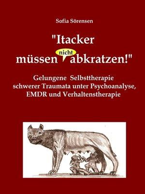 """cover image of """"Itacker müssen (nicht) abkratzen!"""""""