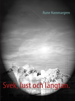 cover image of Svek, lust och längtan.