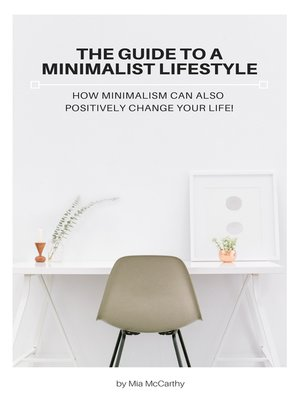 cover image of The Guide to a Minimalist Lifestyle