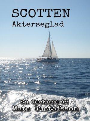 cover image of Scotten Akterseglad