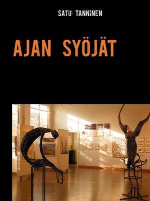 cover image of AJAN SYÖJÄT