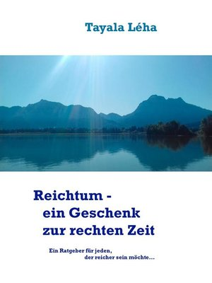 cover image of Reichtum--ein Geschenk zur rechten Zeit