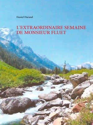 cover image of L'extraordinaire semaine de monsieur Fluet