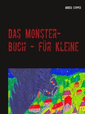 cover image of Das Monster-Buch--für Kleine