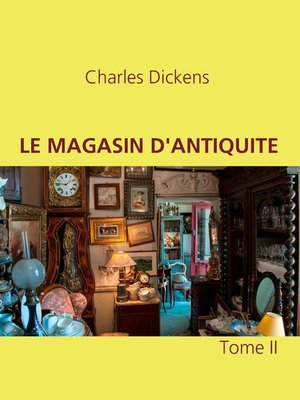 cover image of LE MAGASIN D'ANTIQUITE