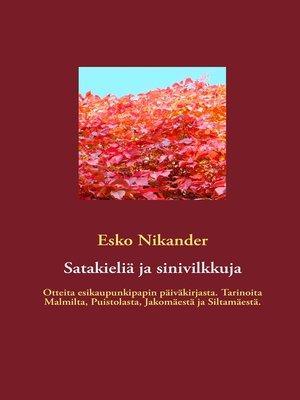 cover image of Satakieliä ja sinivilkkuja