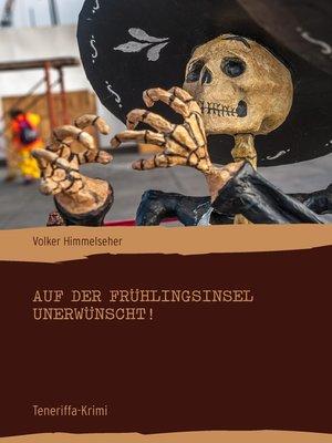 cover image of Auf der Frühlingsinsel unerwünscht!
