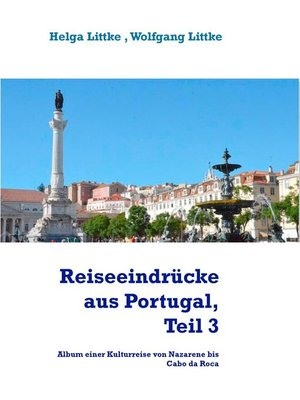 cover image of Reiseeindrücke aus Portugal, Teil 3