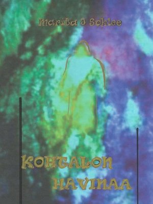 cover image of Kohtalon havinaa