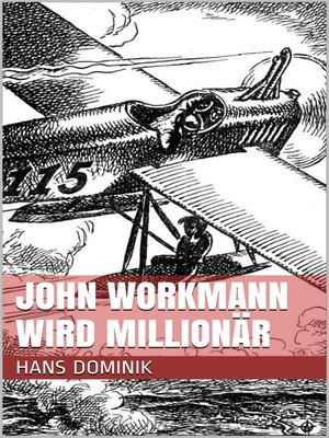 cover image of John Workmann wird Millionär